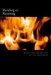 reveling or resisting