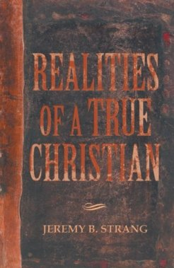 Realities of a True Christian. Learn more: http://wp.me/p49Shk-Na